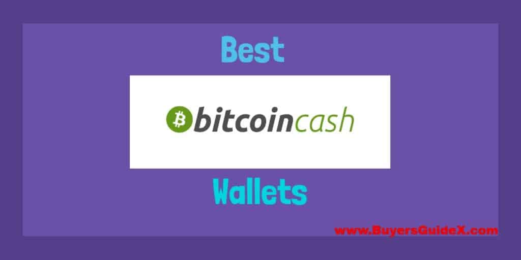 Best Bitcoin Cash Wallets