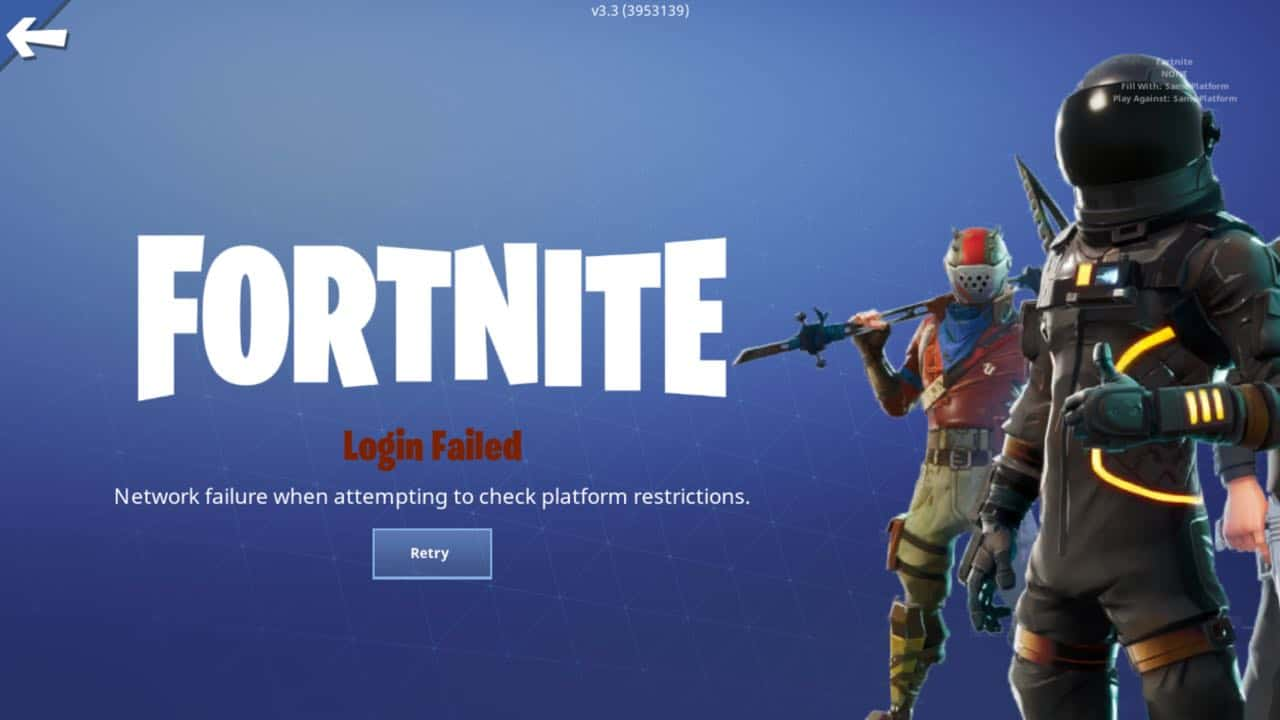 Network Failure when attempting to Check Platform Restrictions Fortnite