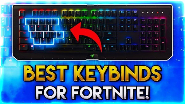 Best Fortnite Keybinds or Key bindings