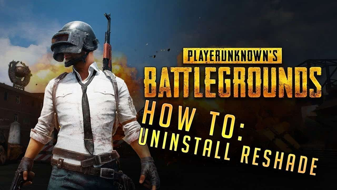 How to Uninstall ReShade in PUBG
