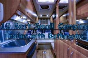 10 Best Small Camping RVPopUp Trailers with Bathrooms1