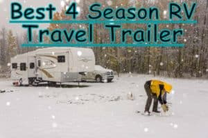 Best 4 Season RV Camper Trailer for Winter Season