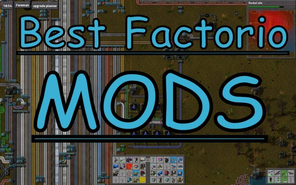 20 Best Factorio Mods with Download Links (Updated August 2019)