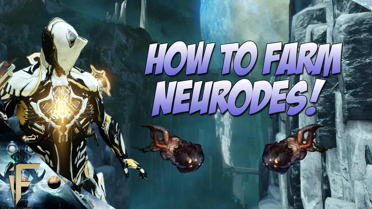 Warframe Neurodes Farming