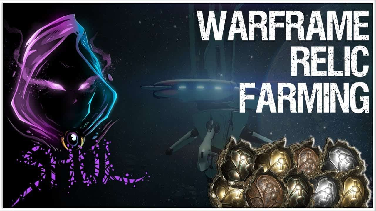 Warframe Relic Farming